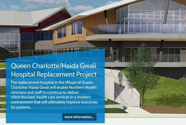 Queen Charlotte/ Haida Gwaii Hospital Replacement Project